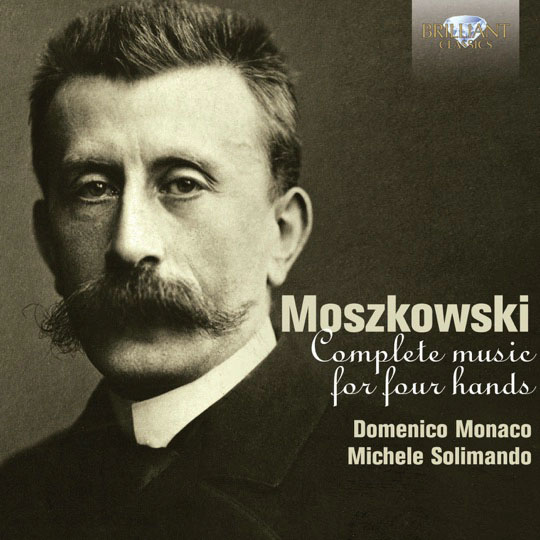 Monaco-Solimando, Moszkowski: Complete Music for Piano Four Hands
